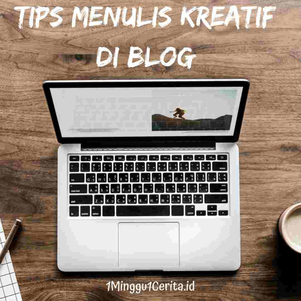 Tips Menulis Kreatif di Blog