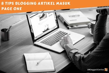 8 tips blogging artikel masuk page one